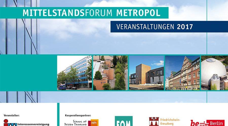 Mittelstandsforum Metropol 2017 – mittelständische Unternehmen