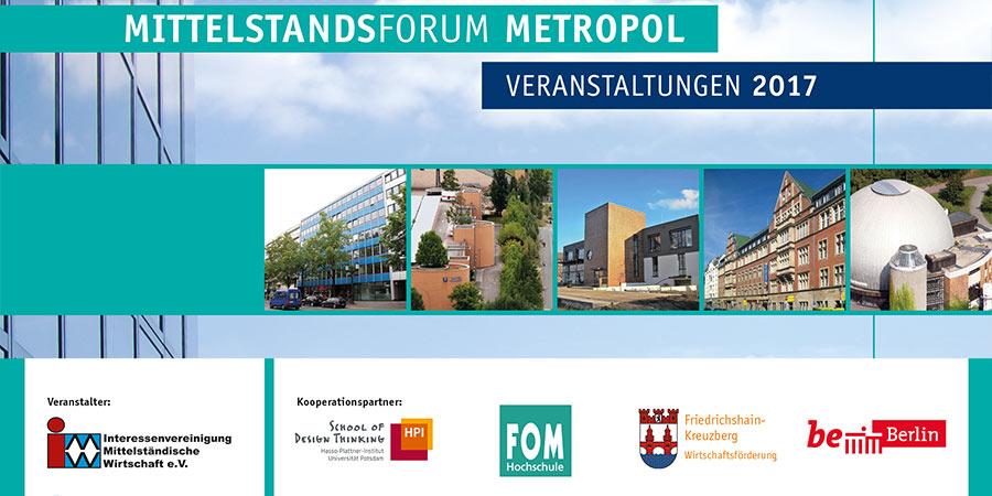 Das Mittelstandsforum Metropol rundet alle Fragen um den Mittelstand ab.