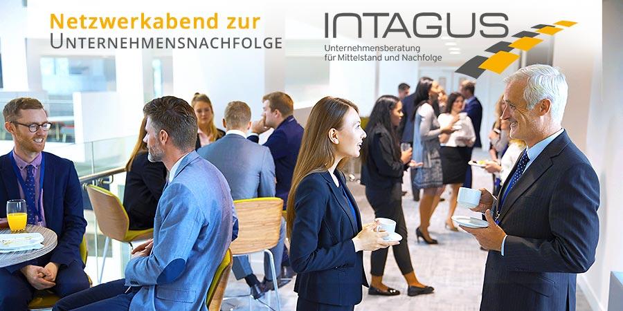 Der Netzwerkabend zur Unternehmensnachfolge bei INTAGUS für Berlin und Brandenburg