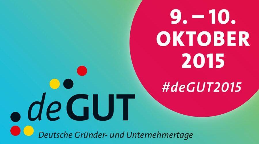 Deutsche Gründer- und Unternehmertage (deGUT) 2015