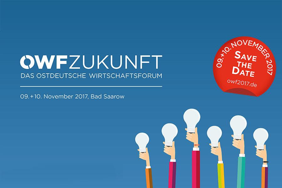 OWF Zukunft – Das Ostdeutsche Wirtschaftsforum 2017